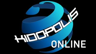 "Kidopolis Online - ""Don't Worry"""