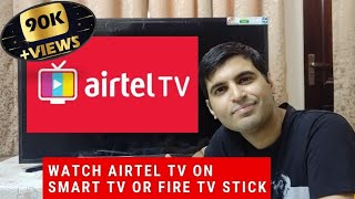 How to Watch Airtel Tv on Smart TV or Amazon Fire TV Stick - 2020 Working | Technical Chaharji