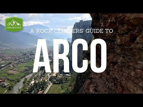 Arco Rock Climbing Travel Guide | Best Climbing Spots In Europe | Vlog Ep. 29