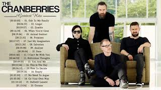 The Cranberries Greatest Hits Full Album The Cranberries Best Songs Playlist