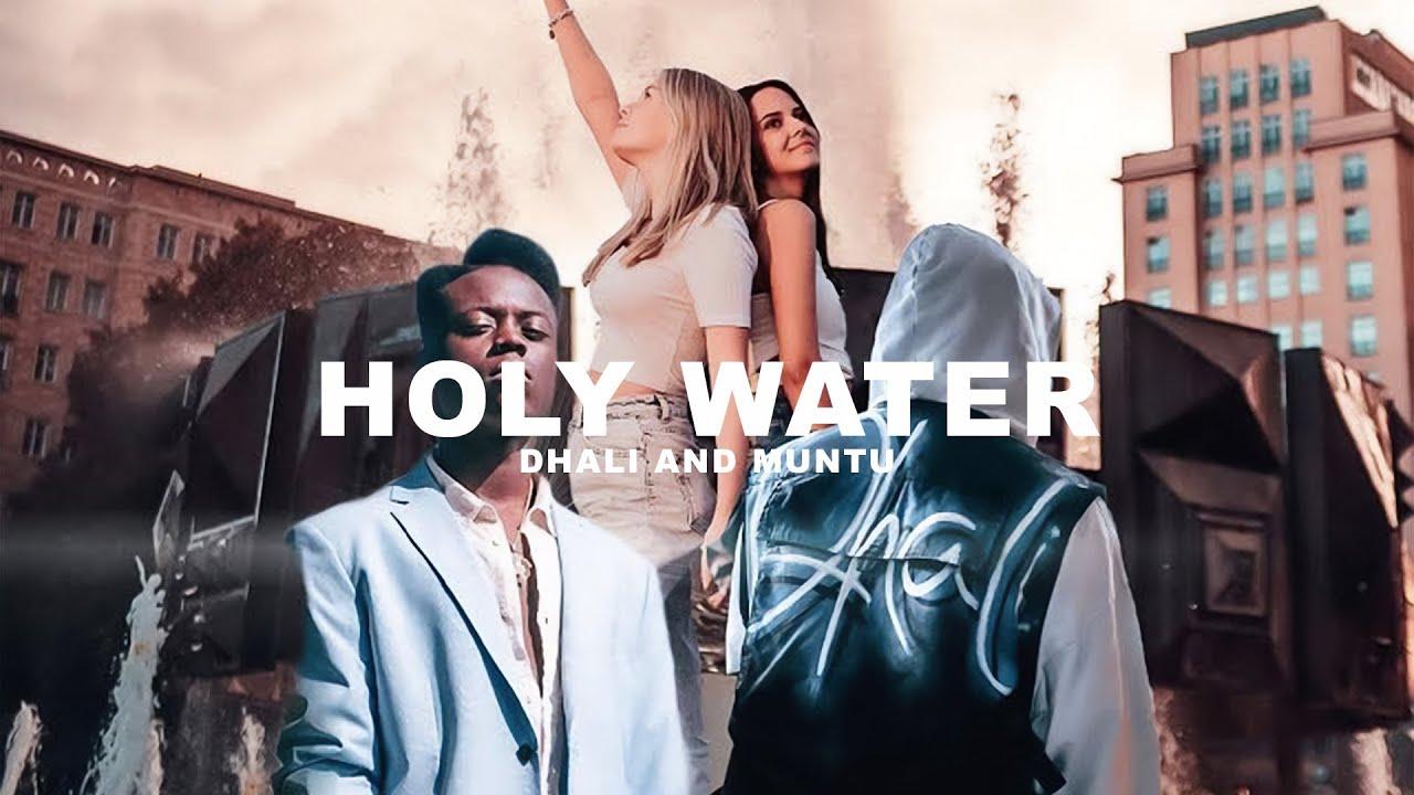 Download DHALI & MUNTU - HOLY WATER (prod. by DHALI)