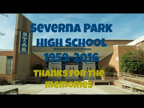 Goodbye Severna Park High School 1959-2016