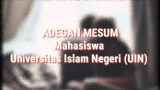Adegan Mesum Mahasiswa UIN
