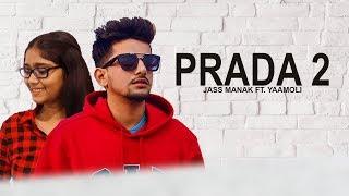 Jass Manak - Prada 2 - Cover By Yaamoli | Latest Punjabi Song 2018