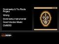Domineeky & Tru Roots Project - Wrong (Domineeky Instrumental)