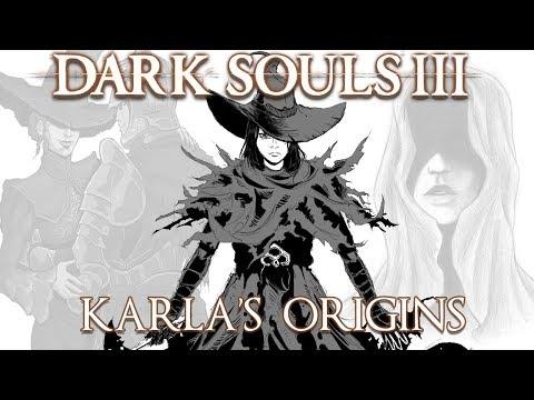 Dark Souls 3 Lore   Karla's Origins thumbnail