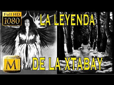 La Leyenda De La Xtabay