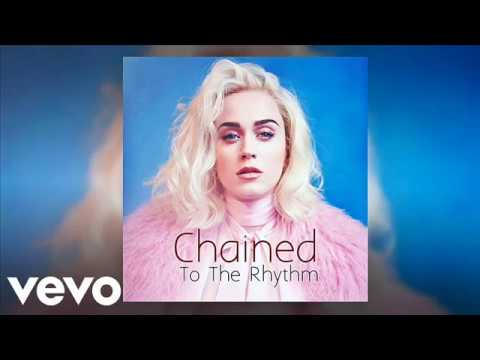 Katy Perry & Skip Marley - Chained to the rhythm (Oliver Heldens Remix)