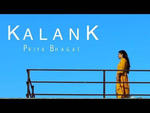 Kalank Title Track | Priya Bhagat | Arijit Singh | Shilpa Rao