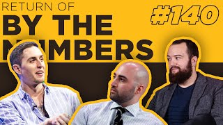 By The Numbers #140 w/ Moses, HenryG & Anders