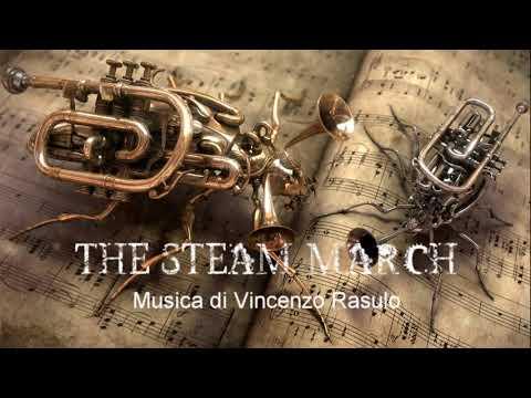 THE STEAM MARCH   Steampunk Music