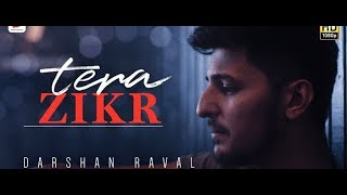 Gambar cover Tera Zikr - Darshan Raval | Official Video - Latest New Hit Song | TNT.BD.Funny