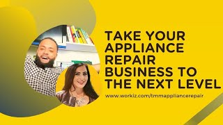 How to Level Up Your Appliance Repair Business with Workiz
