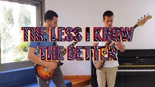 Tame Impala - The Less I Know The Better Guitar And Bass Cover