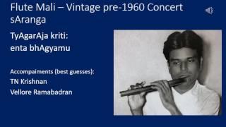 Flute Mali Vintage pre 1960 concert sAranga - entha bhagyamu