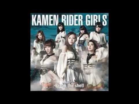 kamenrider girls - break the shell