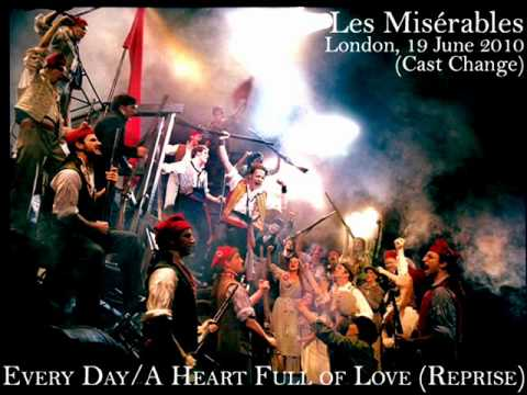 Les Misérables Cast Change 2010 - Every Day/A Heart Full Of Love (Reprise)