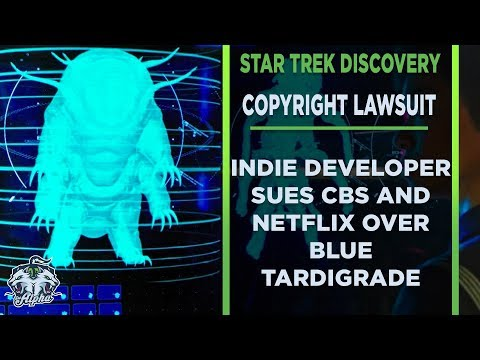 CBS And Netflix Sued For Copyright Infringement over Star Trek Discovery Blue Tardigrade