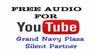 Grand Navy Plaza by Silent Partner - Alternative & Punk music - Free audio for Youtuber
