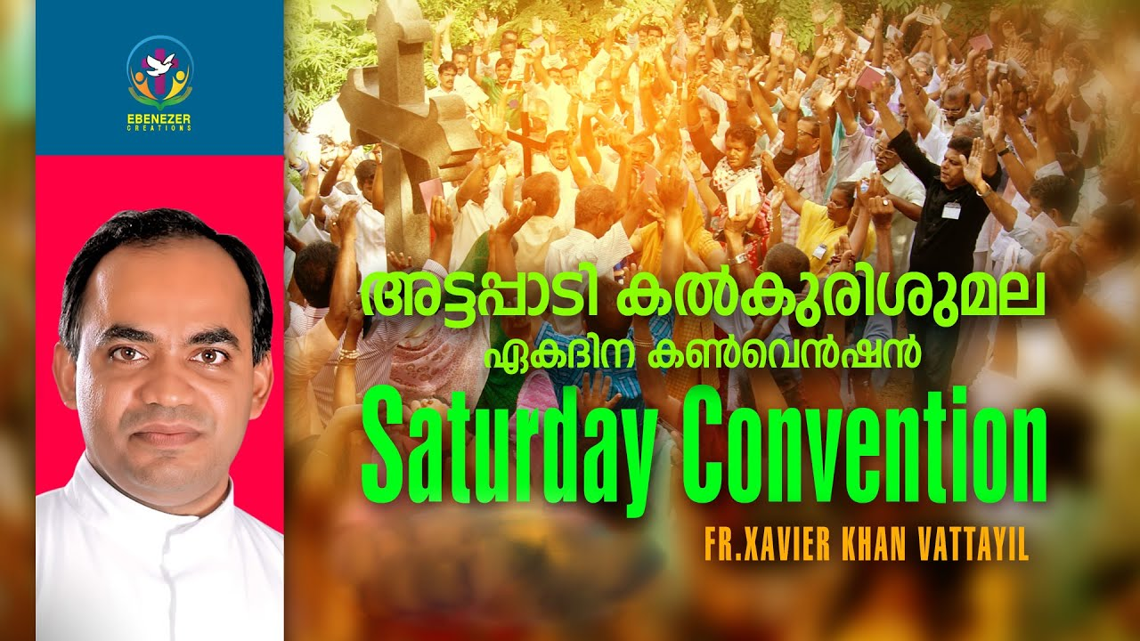 Attappadi Kalkkurishumala Second Saturday Convention February 2021