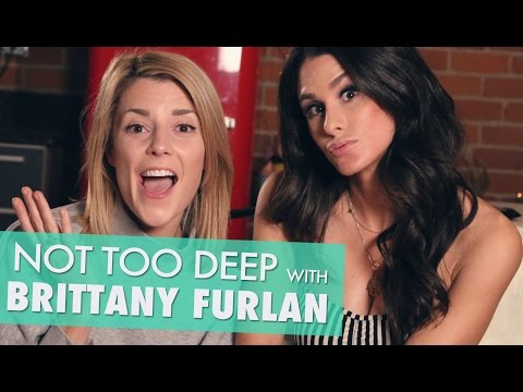 NOT TOO DEEP w/ BRITTANY FURLAN // Grace Helbig