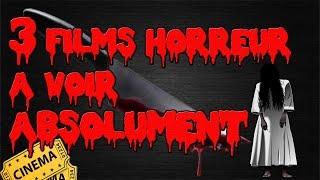 3 FILMS HORREUR A VOIR ABSOLUMENT !