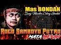 Mas BONDAN Sang Maestro CELENG GEMBEL Jaranan ROGO SAMBOYO PUTRO Terbaru Live DIMONG MADIUN 2020