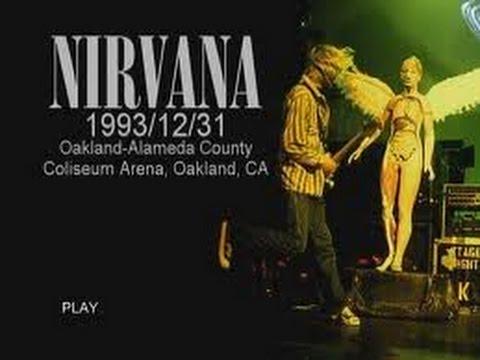Nirvana 1993/12/31 Alameda County Coliseum Arena, Oakland, CA