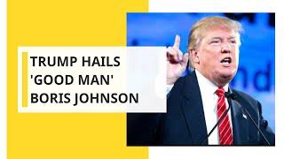 'They call him Britain Trump', says US president on Boris Johnson