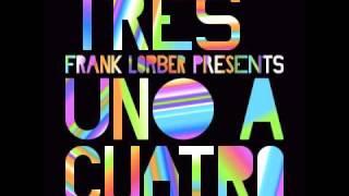 Tres feat. Frank Lorber - Uno a Cuatro (COR12071)