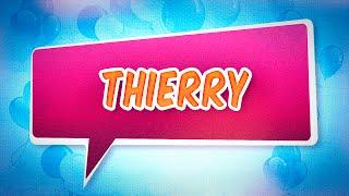 Joyeux anniversaire Thierry