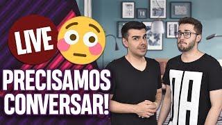 LIVE: PORQUE A GENTE PRECISA CONVERSAR COM VOCÊS... | Virou Festa