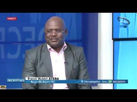 DÉCRYPTAGE - (Invité : Franck Hubert ATEBA - Ancien SGA du MRC) - 27 Avril 2018 - Ernest OBAMA