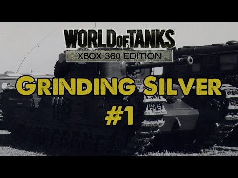 Grinding....Silver #1 (Platoon)  - WoT Xbox 360