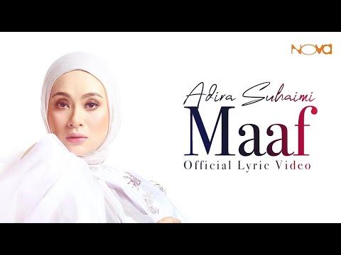 MAAF - ADIRA SUHAIMI (OST MAAF TAK INDAH)