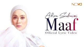 OST Maaf Tak Indah | Maaf - ADIRA SUHAIMI | Official Lyric Video