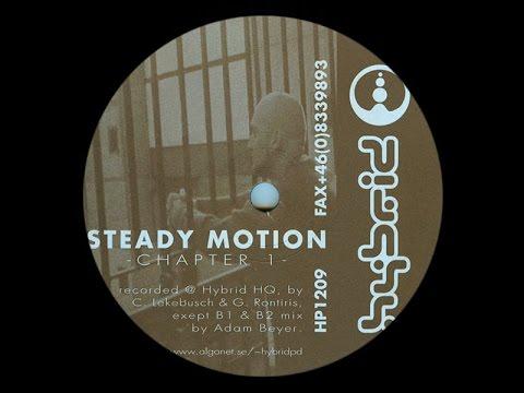 Steady Motion - Untitled ( Adam Beyer Mix ) ( Chapter 1 - B1 )