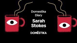 Domestika Diary: Sarah Stokes