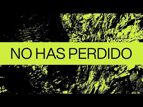 No Has Perdido (Never Lost)| Spanish | Video Oficial Con Letras | Elevation Worship