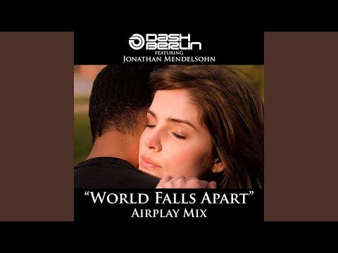 World Falls Apart (Airplay Mix)
