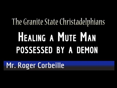 Healing a Mute Man Possessed by a Demon