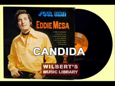 CANDIDA - Eddie Mesa