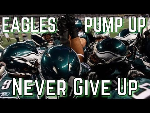 "Philadelphia Eagles Pump Up ""Never Give Up"" │HD│"