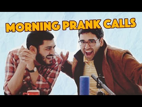 Morning Prank Calls | MangoBaaz