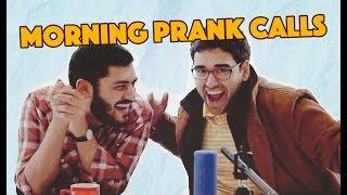 Morning Prank Calls | MangoBaaz