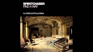 Spiritchaser - Find A Way(Original Mix)