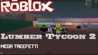 Roblox: Lumber Tycoon 2: MEGA TREEFETTI w/ Creepercompany and Harshyz