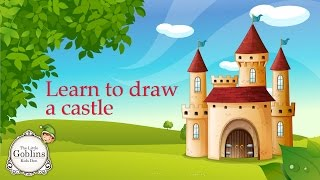 How to draw a castle in few easy steps - The little Goblins