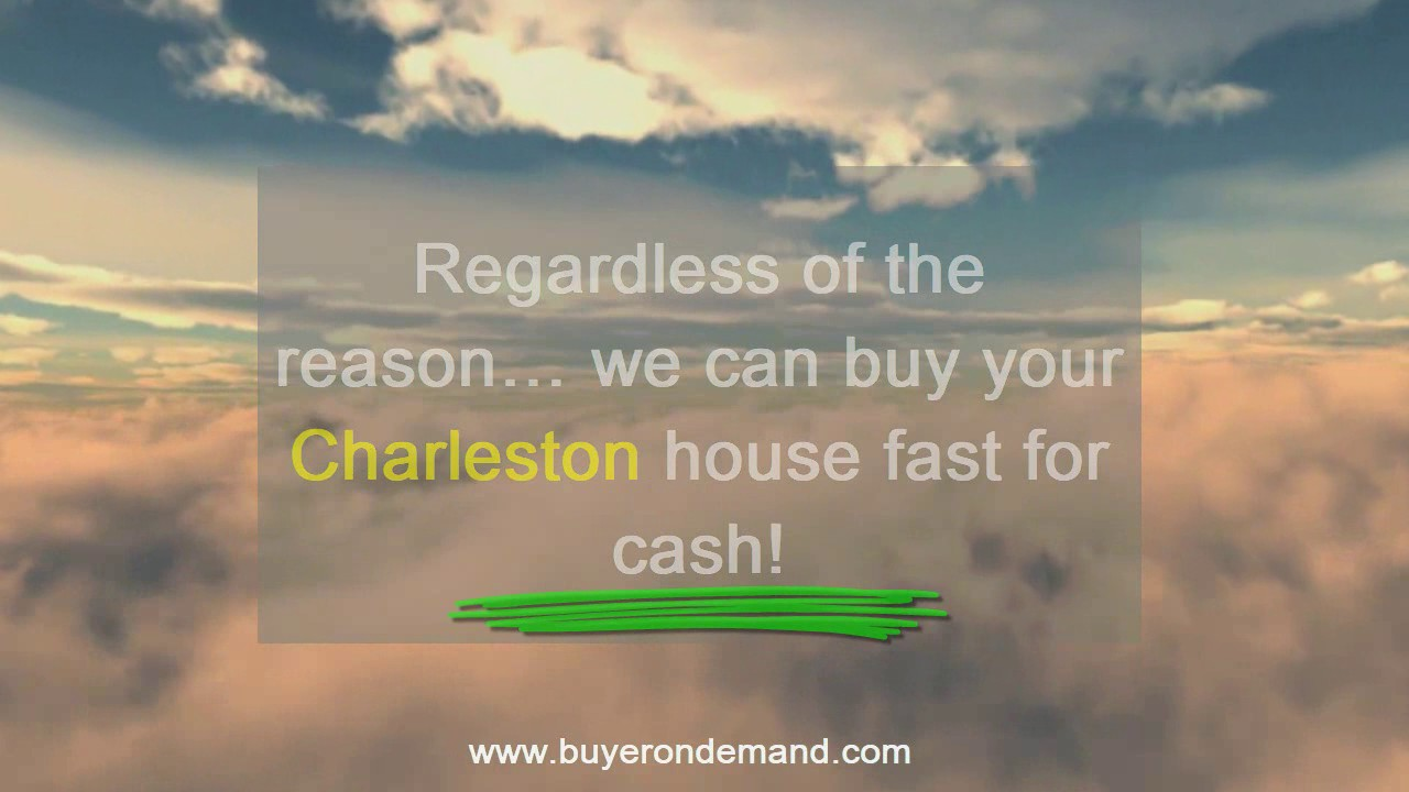 Sell Your Charleston , SC House for Cash!
