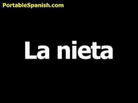 spanish word for granddaughter is la nieta youtube